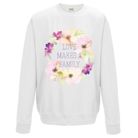 Love Makes a Family Sweatshirt | Adoption Gifts, Clothing & Apparel