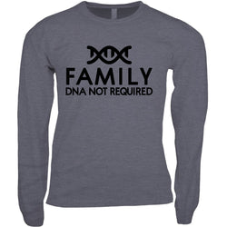 Family: DNA Not Required Men's Long Sleeve Shirt | Adoption Gifts, Clothing & Apparel