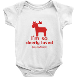 I am loved so deerly adoption onesie in white