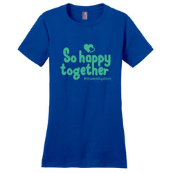 So Happy Together Women's T-Shirt | Adoption Gifts, Clothing & Apparel
