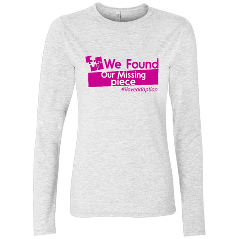 We Found Our Missing Piece Women's Long Sleeve Shirt | Adoption Gifts, Clothing & Apparel