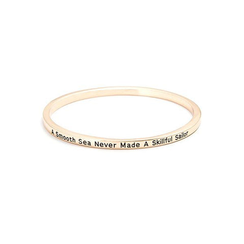 A Smooth Sea Never Made A Skilled Sailor Bangle
