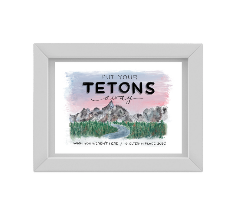 Grand Tetons Postcard- Pandemic edition