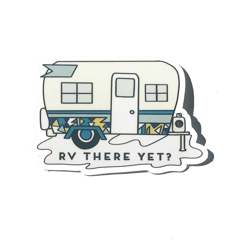 RV There Yet Vintage Trailer sticker