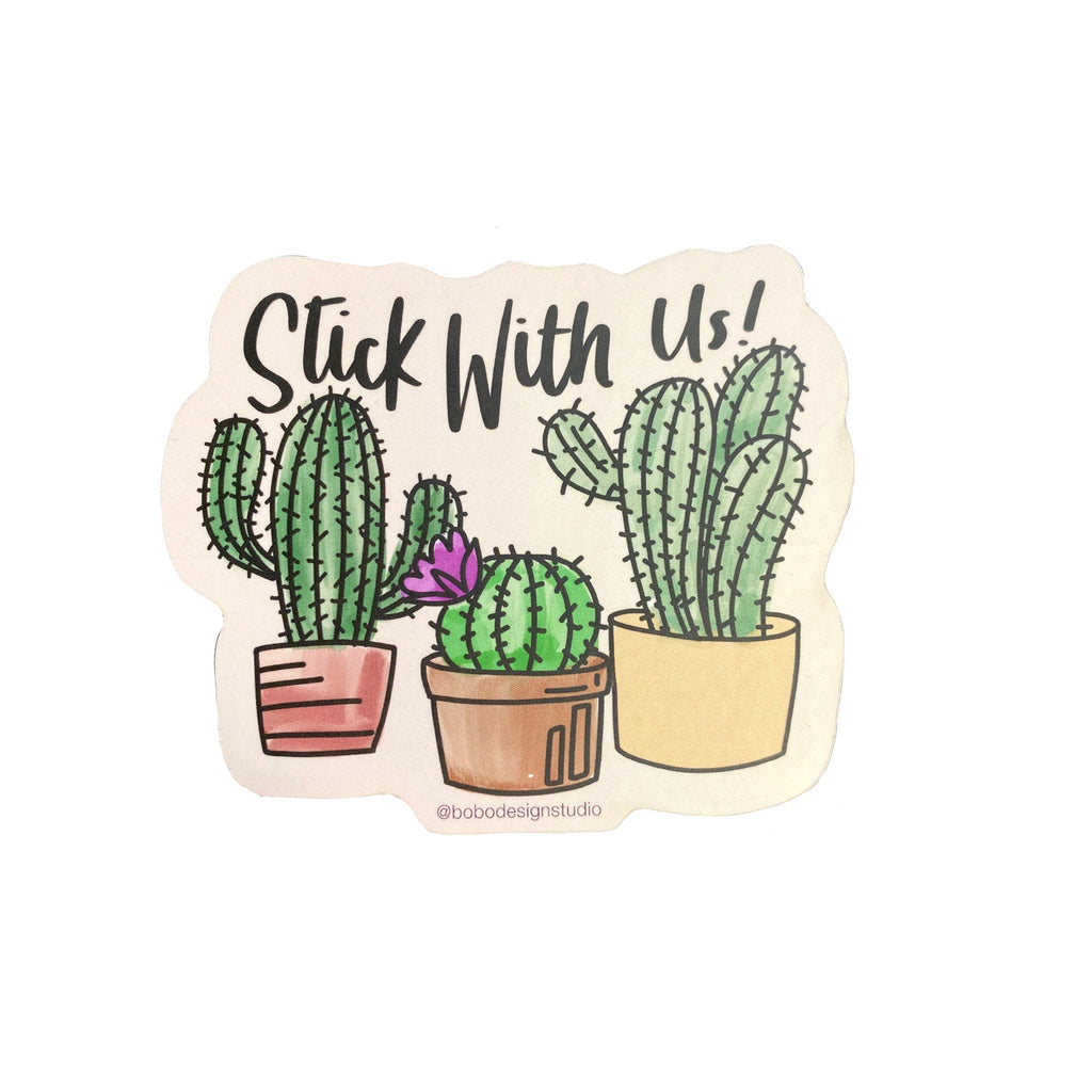 Stick With Us Cactus Sticker by bobo design studio
