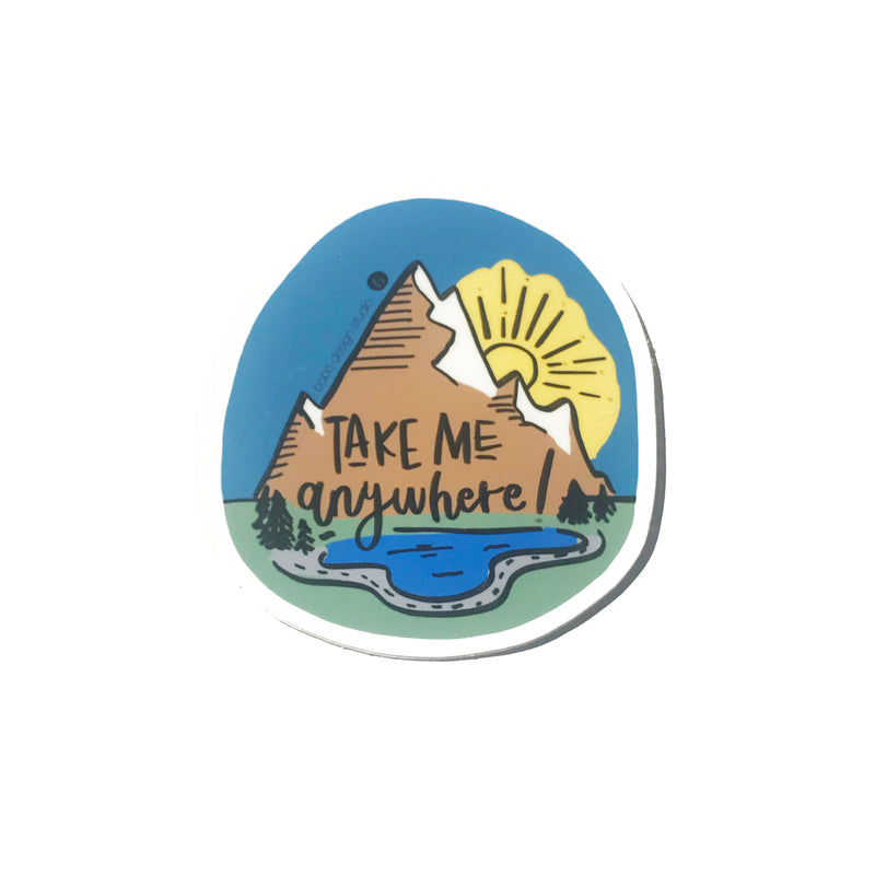 Take Me Anywhere- Adventure Sticker