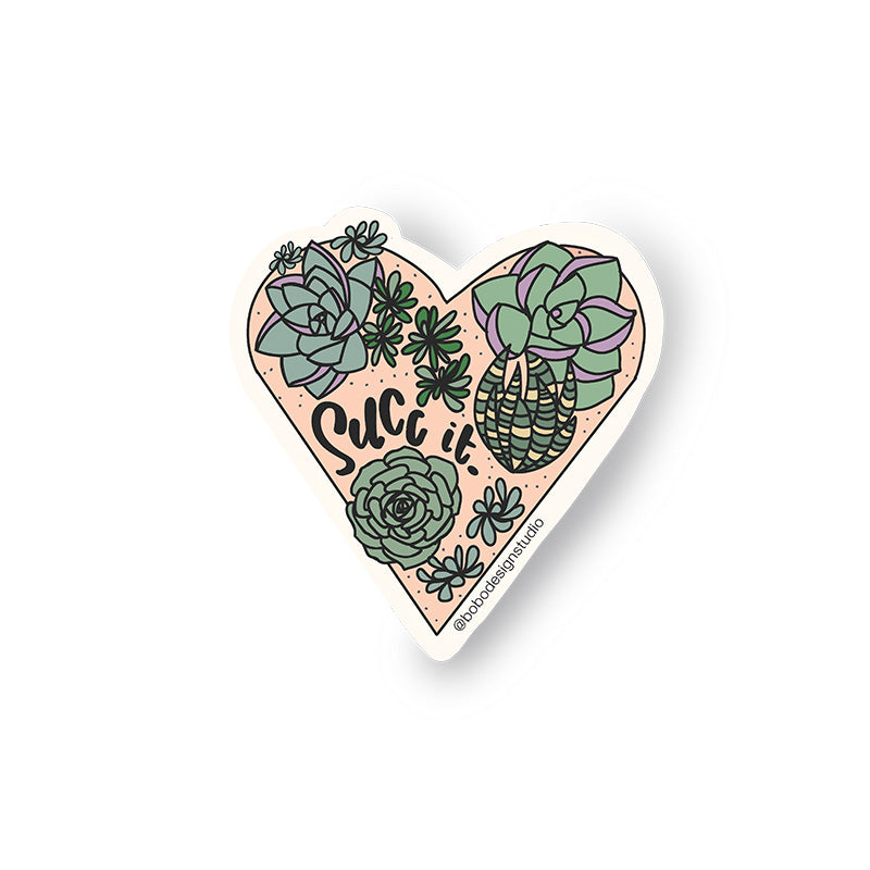 Succ It Succulent- Sticker