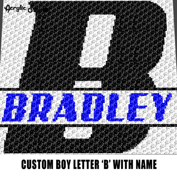 Custom Personalized Letter 'B' and Custom Name for Boy crochet graphgan blanket pattern; graphgan pattern, c2c, single crochet; cross stitch; graph; pdf
