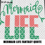 Mermaid Life Scales Typography Fantasy Quote crochet graphgan blanket pattern; graphgan; afghan; graphgan pattern, cross stitch; graph; pdf download; instant download