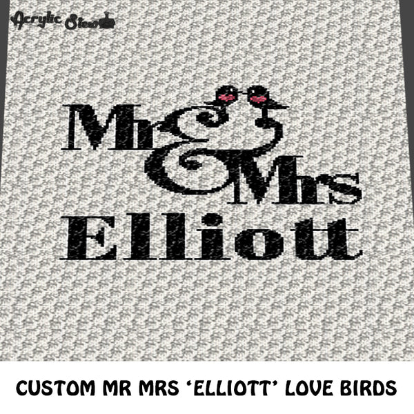 Custom Personalized Mr and Mrs Love Birds with Name Elliott crochet graphgan blanket pattern; c2c, cross stitch graph; pdf download; instant download