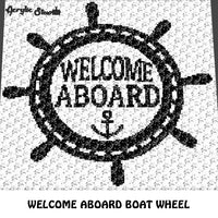 Welcome Aboard Boat Wheel Anchor Nautical Quote Typography crochet graphgan blanket pattern; c2c, cross stitch graph; graph; pdf download; instant download