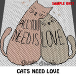 You Need Love Cats crochet blanket pattern; c2c, cross stitch graph; instant download