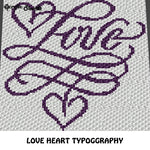 Love Heart Typography Fancy Quote Design crochet graphgan blanket pattern; graphgan; afghan; graphgan pattern, cross stitch; pdf download; instant download