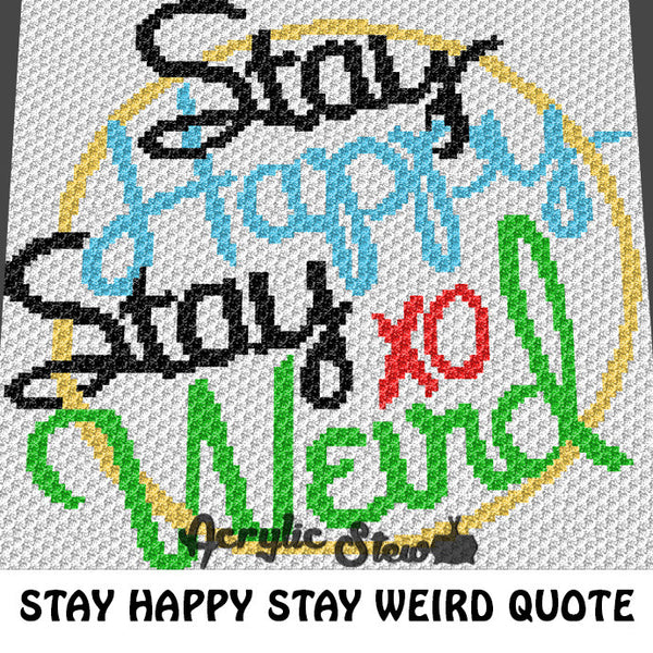 Stay Happy Stay Weird crochet blanket pattern; c2c, cross stitch graph; instant download
