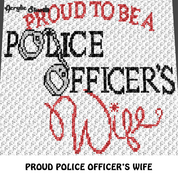 Proud To Be A Police Officer's Wife Quote Typography With Handcuffs crochet graphgan blanket pattern; c2c, cross stitch graph; instant download