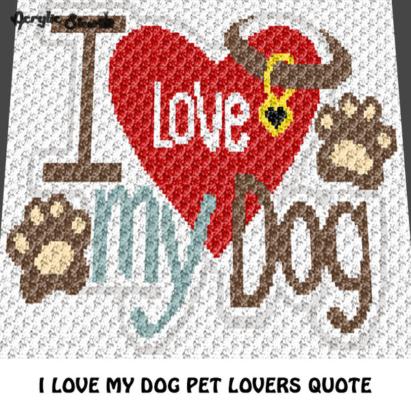 I Love My Dog Heart Dog Tag Pet Lover Quote Typography crochet graphgan blanket pattern; c2c, cross stitch graph; pdf download; instant download