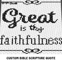 Custom Great Is Thy Faithfulness Bible Scripture Inspirational Quote crochet graphgan blanket pattern; c2c, cross stitch graph; pdf download; instant download
