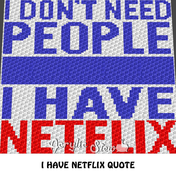 I Have Netflix Quote C2C crochet blanket pattern; graphgan; afghan; graphgan pattern, cross stitch; pdf download; instant download