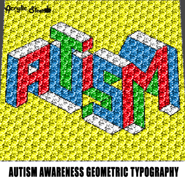 Autism Geometric Letters Autism Awareness Typography Autism Graffiti crochet graphgan blanket pattern; c2c; single crochet; cross stitch; graph; pdf download; instant download