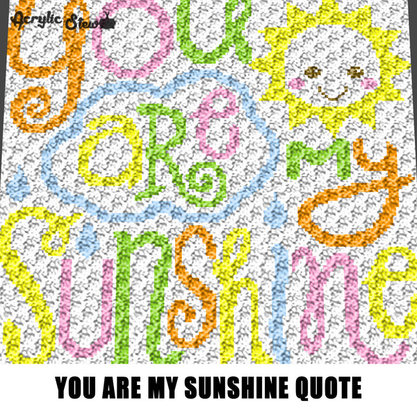 You Are My Sunshine Quote Pastel Typography crochet graphgan blanket pattern; c2c, cross stitch; graph; pdf download; instant download