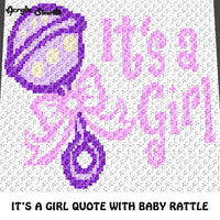 It's A Girl Baby Quote Typography With Baby Rattle crochet graphgan blanket pattern; c2c, cross stitch graph; pdf download; instant download