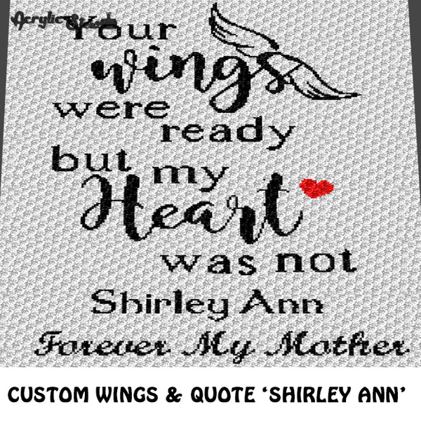Custom Your Wings Were Ready Quote Personalized Name Forever My Mother Script Typography crochet graphgan blanket pattern; c2c, cross stitch graph; instant download