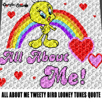 All About Me Tweety Bird Quote Typography Warner Brothers Looney Tunes Television Cartoon Character crochet graphgan blanket pattern; c2c; single crochet; cross stitch; graph; pdf download; instant download