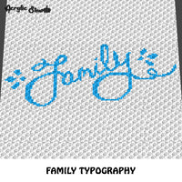 Family Typography Quote Design crochet graphgan blanket pattern; c2c, knitting, cross stitch graph; pdf download; instant download