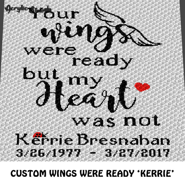 Custom Your Wings Were Ready Quote Personalized Name Date and Graphic crochet graphgan blanket pattern; c2c, cross stitch graph; instant download
