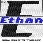 Custom Personalized Letter 'E' and Custom Name for Boy crochet gragphan blanket pattern; graphgan pattern, c2c, cross stitch graph; pdf