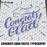 Congrats Graduate Senior Pastel Quote Typography crochet graphgan blanket pattern; c2c; single crochet; cross stitch; graph; pdf download; instant download