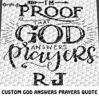 Custom Proof God Answers Prayers Inspirational Quote Script Typography crochet graphgan blanket pattern; c2c, cross stitch graph; pdf download; instant download