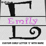 Custom Personalized Fancy Curly Font Letter E and Custom Name crochet graphgan blanket pattern; graphgan pattern, c2c, cross stitch graph; pdf