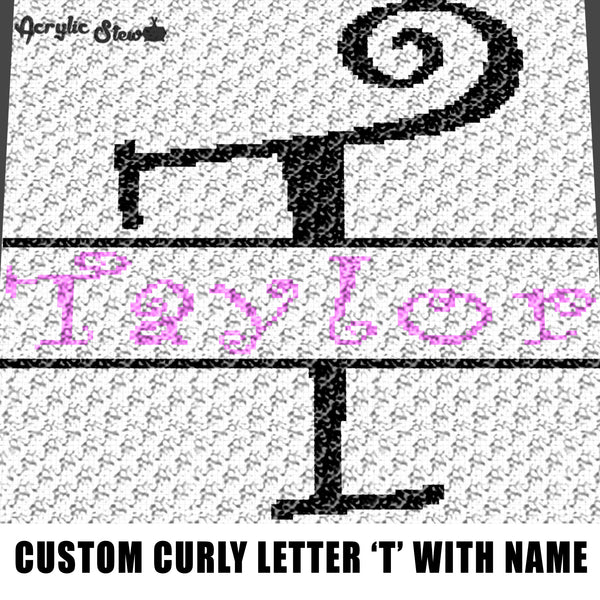Custom Personalized Fancy Curly Font Letter T and Custom Name For Girls crochet graphgan blanket pattern; graphgan pattern, c2c, cross stitch; graph; pdf