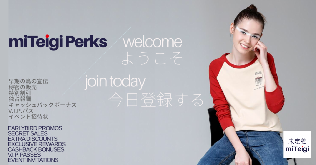 miTeigi | miTeigi Perks Loyalty Program Registration | Japanese Apparel Clothes and Home Decor Retail Store