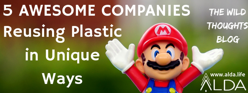 5 Awesome Companies Reusing Plastic in Unique Ways