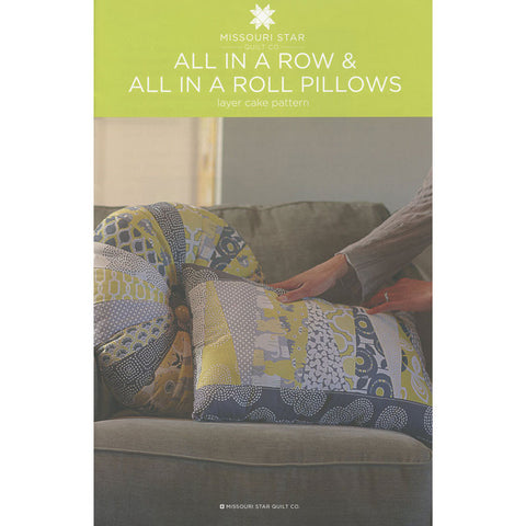 All In A Row & All In A Roll Pillows Pattern by Missouri Star Quilt Co.