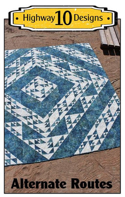 Alternate Routes Quilt Pattern by Highway 10 Designs
