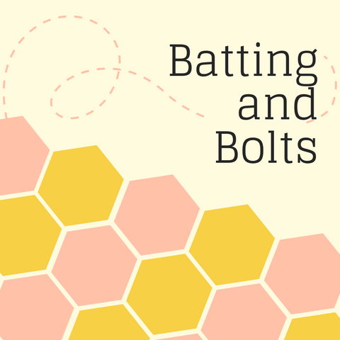 Batting and Bolts