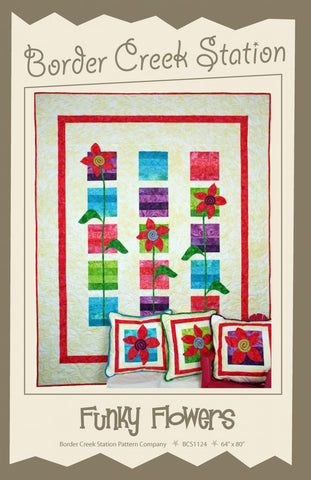 Funky Flowers Quilt Pattern by Border Creek Station