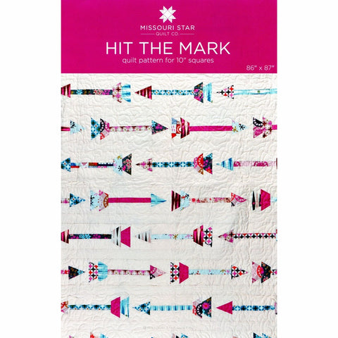 Hit The Mark Quilt Pattern by Missouri Star Quilt Co.