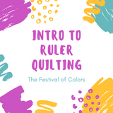 Intro to Ruler Quilting with Judy Stupak - Wednesday, January 16 or Saturday, January 19