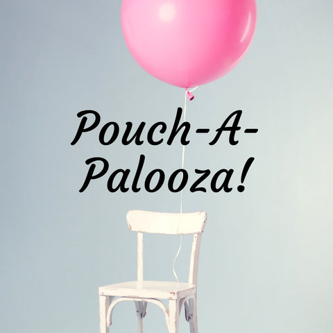 Pouch-A-Palooza! Using Up Stash and Conquering Zippers - Sunday October 28