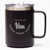 They Call Me Mom *CUSTOMIZED* - Coffee Mug