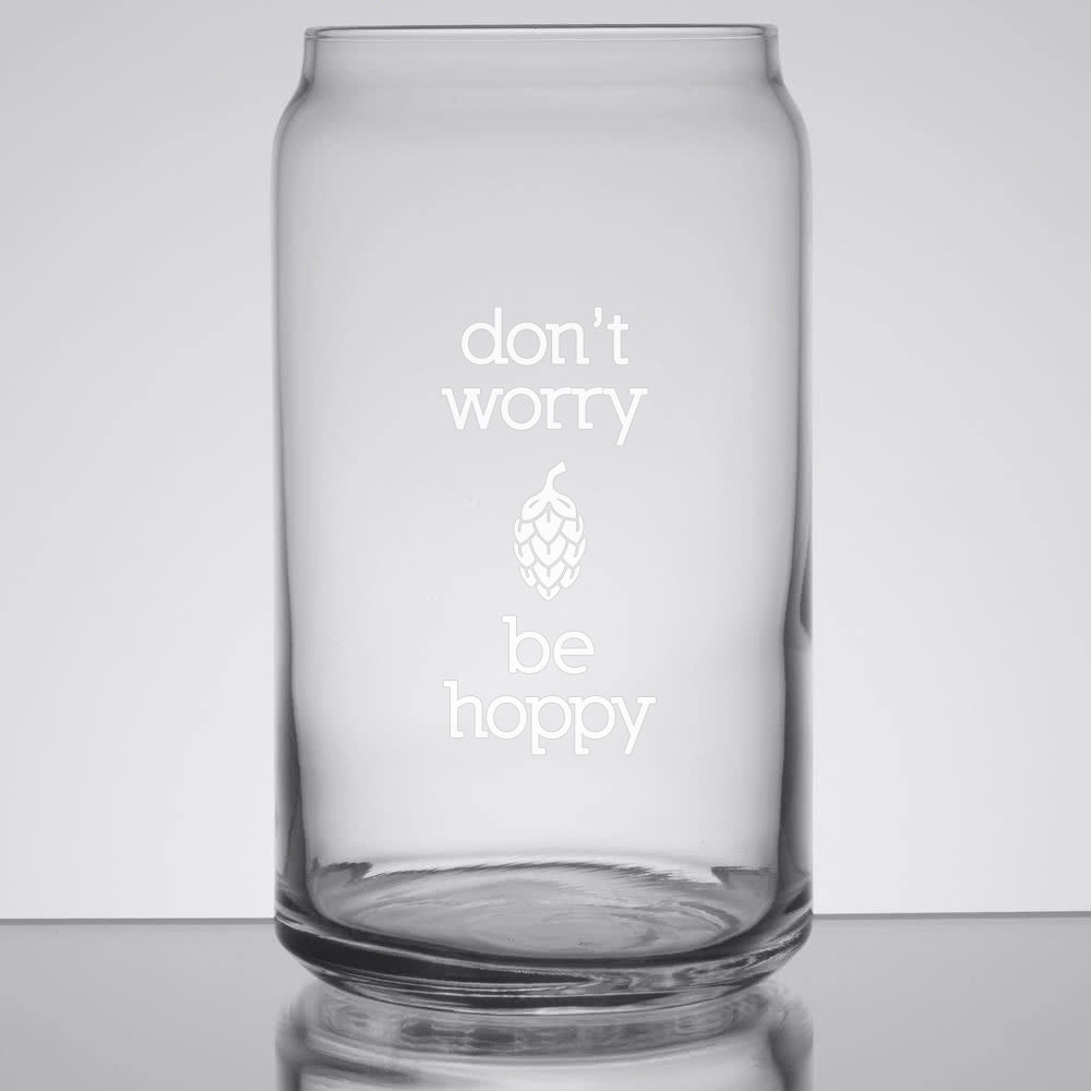Don't Worry Be Hoppy Glass Can