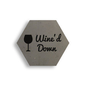 Wine'd Down Concrete Coaster
