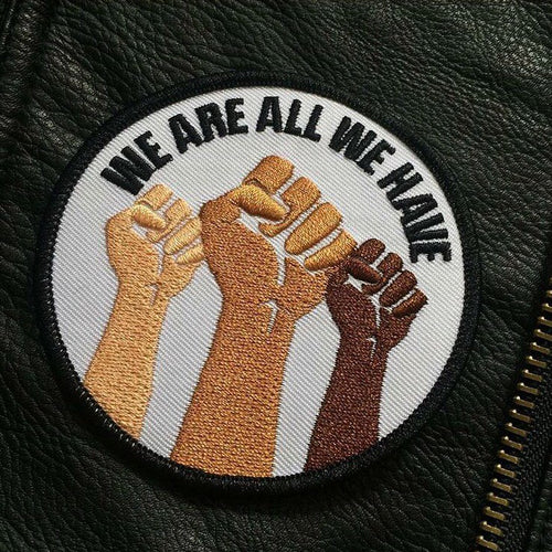 We Are All We Have