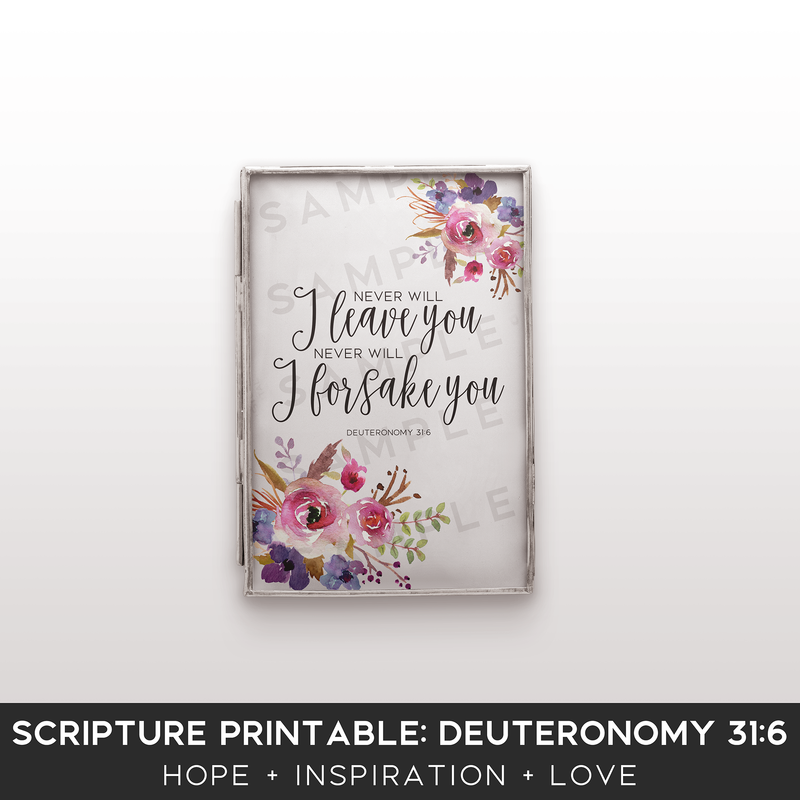 Scripture Printable Kit for Bloggers: Deuteronomy 31:6 - the M&K Design Studio