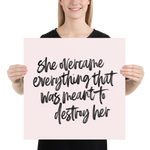 She Overcame Everything that was Meant to Destroy Her - Poster