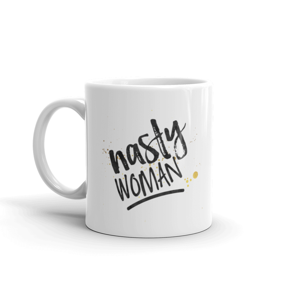 Nasty Woman Mug (11oz & 15oz) - the M&K Design Studio